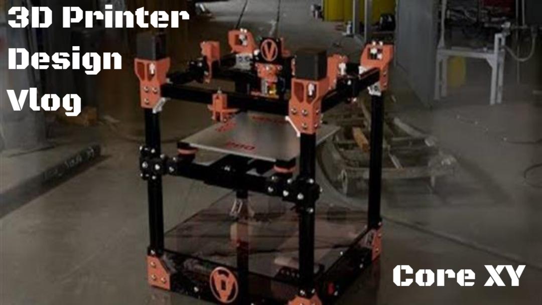 3D Printer Design Vlog 00.png